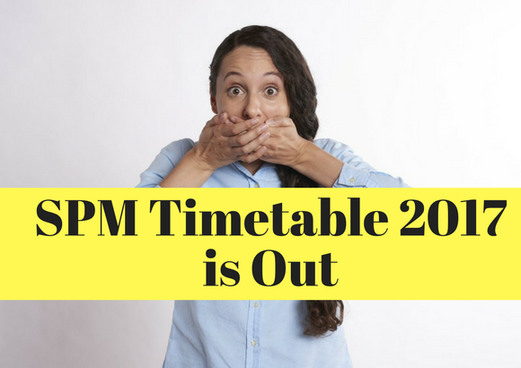 SPM Timetable 2017 is Out
